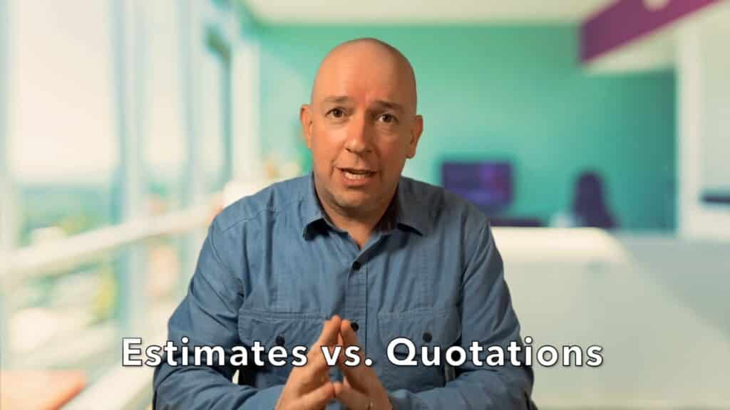 Estimates vs Quotations